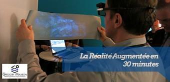 Le retour de la réalité augmentée en moins de 30 minutes !