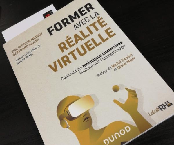 """""""Former avec la réalité virtuelle"""" de Emilie Gobin Mignot et Bertrand Wolff"""