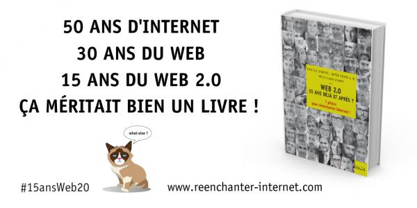 #15ansWeb20, #ReEnchanterInternet, un livre, un cheminement et de l'espoir